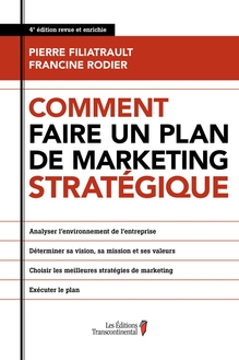 Photo of Comment faire un plan de marketing stratégique - 4e édition