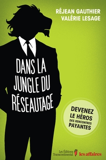 Photo of Dans la jungle du réseautage