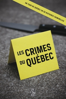 Photo of Les crimes du Québec
