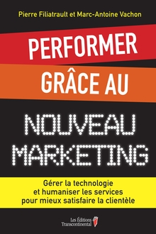 Photo of Performer grâce au nouveau marketing