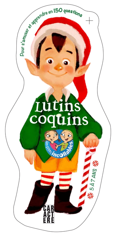 Les incollables - Lutins coquins