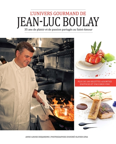 L'univers gourmand de Jean-Luc Boulay