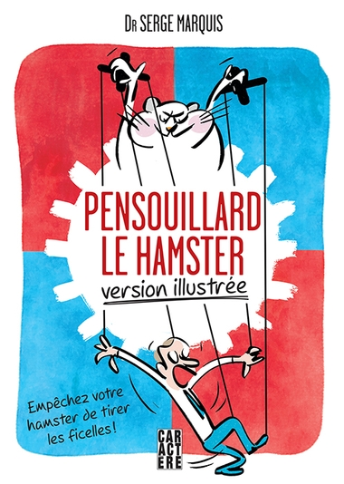 Pensouillard le hamster, version illustrée