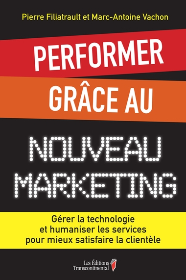 Performer grâce au nouveau marketing