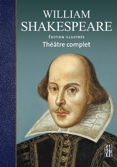 William Shakespeare - Théâtre complet