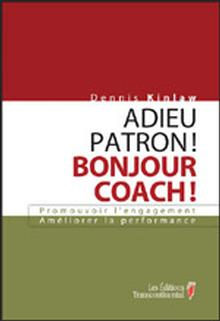 Photo of Adieu patron ! Bonjour coach !