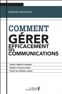Photo of Comment gérer efficacement ses communications