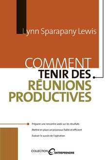 Photo of Comment tenir des réunions productives