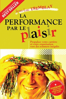 Photo of La performance par le plaisir, 2e édition
