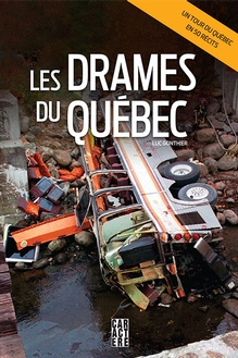 Photo of Les drames du Québec