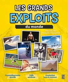 Photo of Les grands exploits du monde