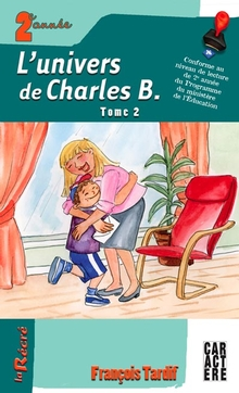 Photo of L'univers de Charles B. - tome 2
