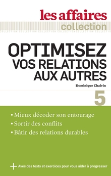 Photo of Optimisez vos relations aux autres