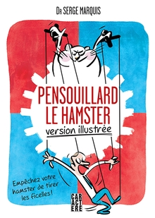 Photo of Pensouillard le hamster, version illustrée