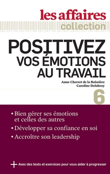 Photo of Positivez vos émotions au travail